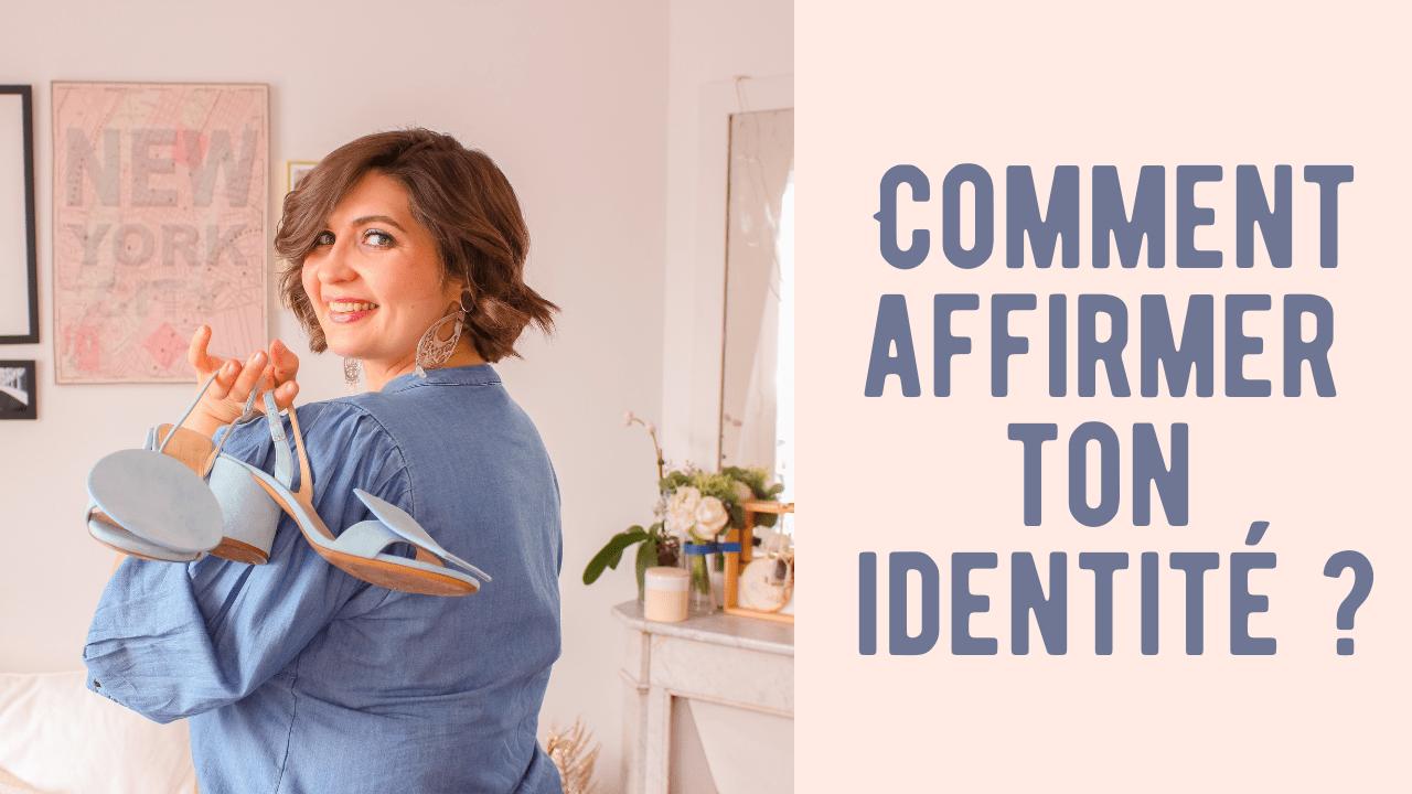 comment affirmer son identité